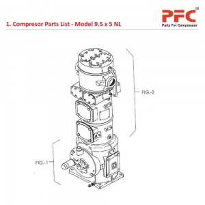 Compressor Parts List For 9 1/2 x 5 NL