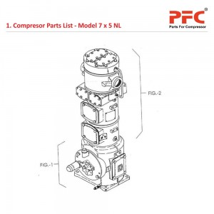 Compressor Parts List For 7 x 5 NL