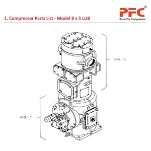 Compressor Parts List For 8 x 5 LUB